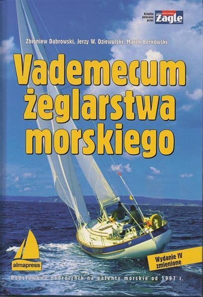 Szkoła Żeglarstwa-Vademecum żeglarstwa morskiego