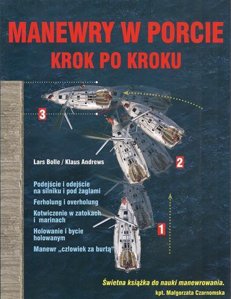 Szkoła żeglarstwa-Manewry w porcie krok po kroku