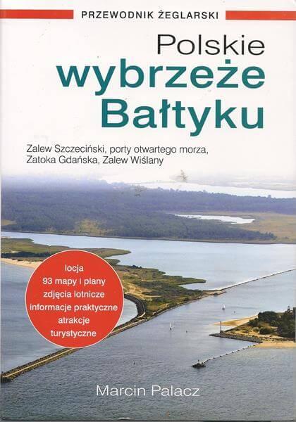 Szkoła żeglarstwa-Polskie wybrzeże Bałtyku