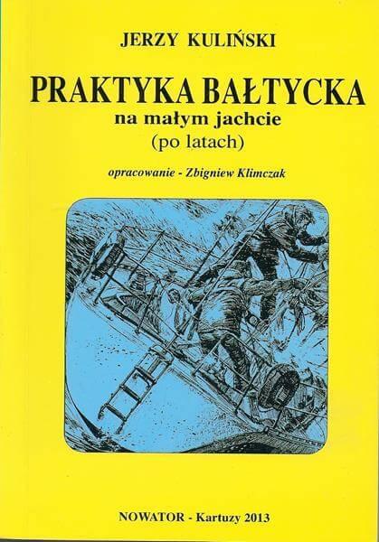 Szkoła żeglarstwa-Praktyka Bałtycka na małym jachcie